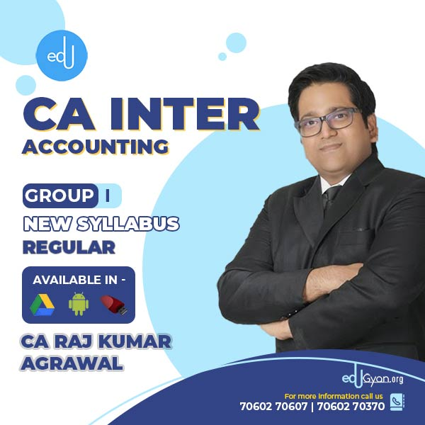 CA Inter Accounting By CA Raj K Agrawal