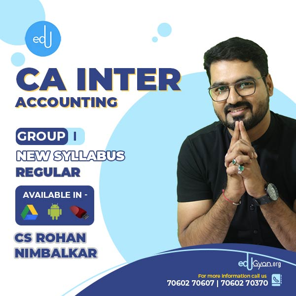 CA Inter Accounting By CS CMA Rohan Nimbalkar