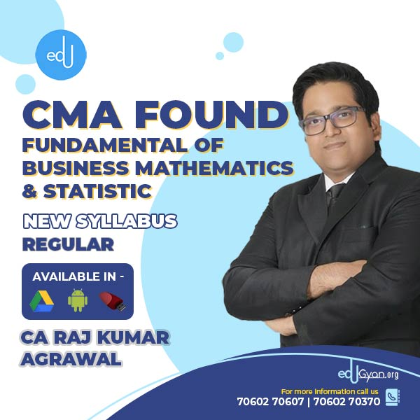 CMA Foundation Fund. Of Mathematics By CA Raj K Agrawal