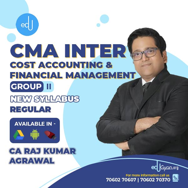 CMA Inter Cost Acc. & Financial Mgt. By CA Raj K Agrawal