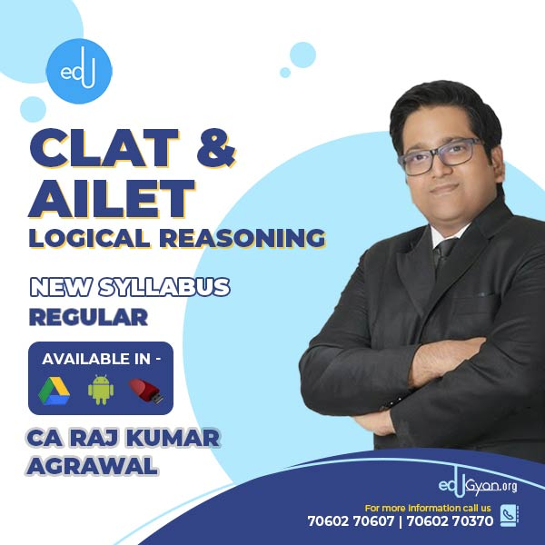 Logical Reasoning for CLAT & AILET By CA Raj K Agrawal