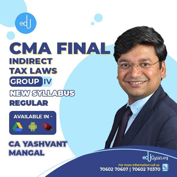 CMA Final Indirect Tax Laws By CA Yashvant Mangal
