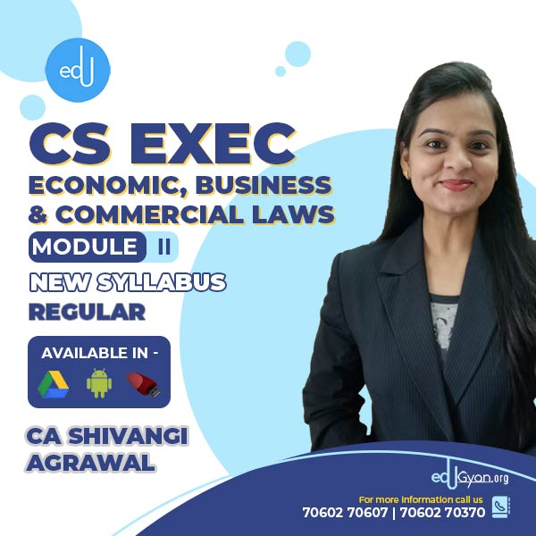 CS Executive Economic, Business & Commercial Laws By CA Shivangi Agrawal