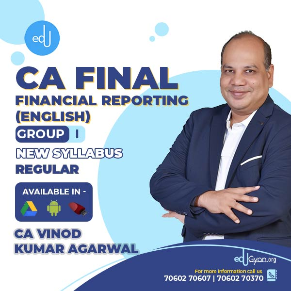 CA Final Financial Reporting By CA Vinod Kumar Agarwal