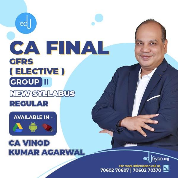 CA Final GFRS Elective By CA Vinod Kumar Agarwal