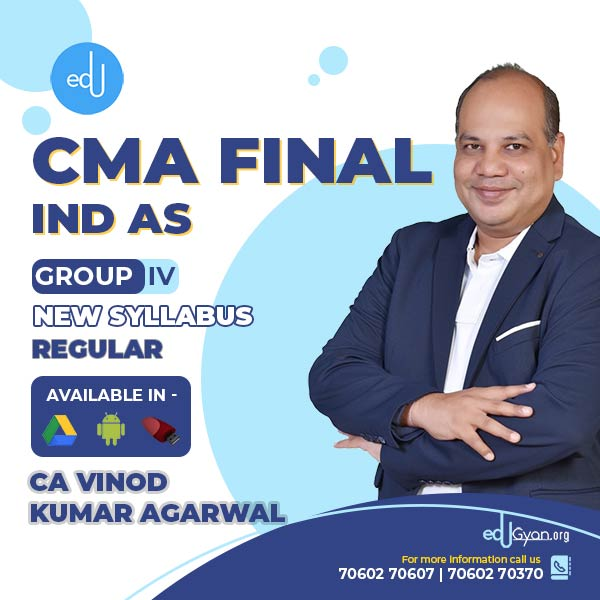 CMA Final Full IND AS By CA Vinod Kumar Agarwal