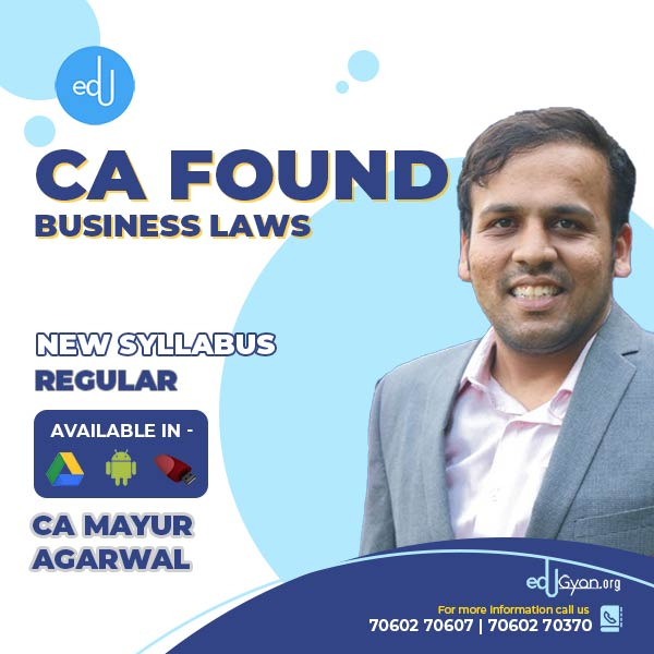 CA Foundation Business Laws Only By CA Mayur Agarwal
