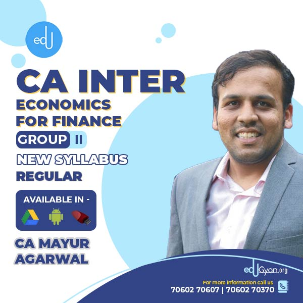 CA Inter Economics For Finance By CA Mayur Agarwal