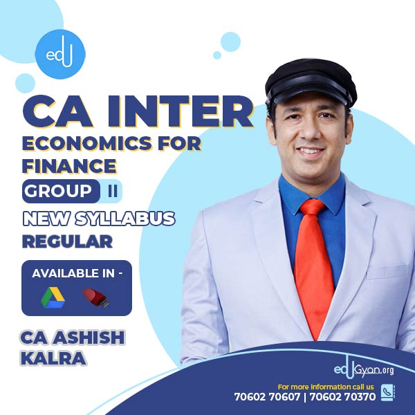 CA Inter Economics for Finance By CA Ashish Kalra
