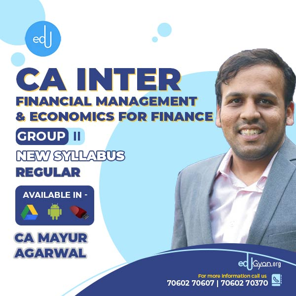 CA Inter Fin. Management & Eco. For Finance By CA Mayur Agarwal