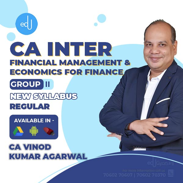 CA Inter Financial Mgt. & Eco. For Finance By CA Vinod Kumar Agarwal