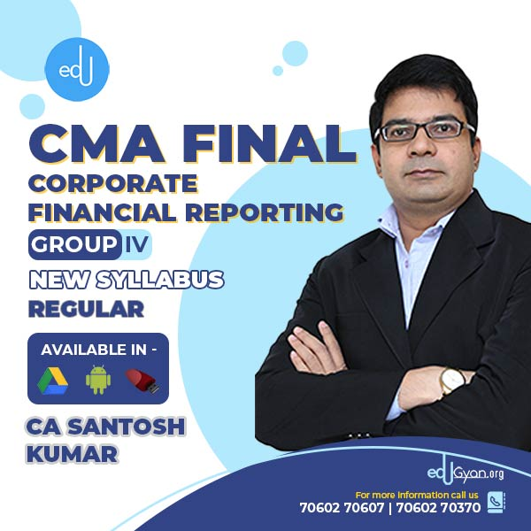 CMA Final Corporate Financial Reporting By CA Santosh Kumar