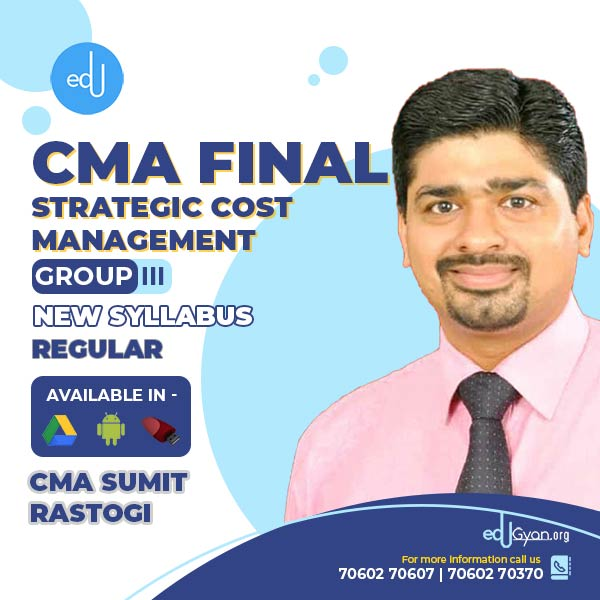CMA Final Strategic Cost Mgt-Decision Making By CMA Sumit Rastogi