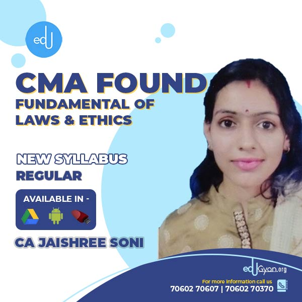 CMA Foundation Fund. Of Laws And Ethics By CA Jaishree Soni
