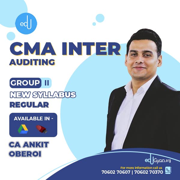 CMA Inter Auditing By CA Ankit Oberoi