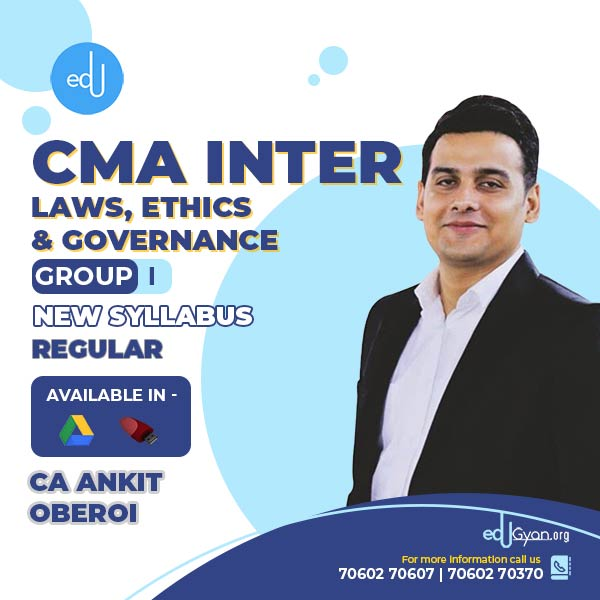 CMA Inter Laws, Ethics & Governance By CA Ankit Oberoi