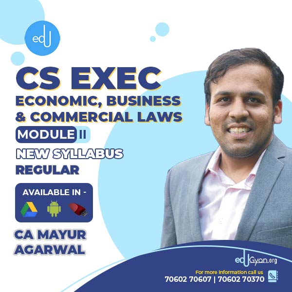 CS Executive Economic, Business & Commercial Laws By CA Mayur Agarwal