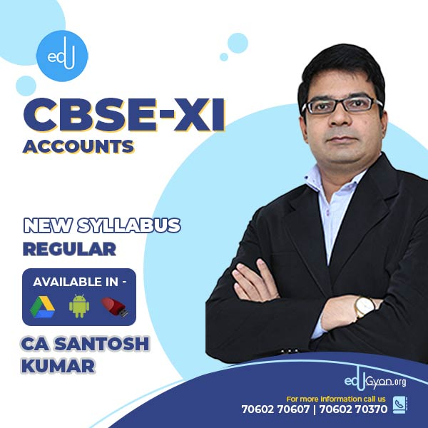 Class XI CBSE Accounts By CA CMA Santosh Kumar