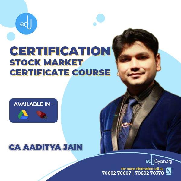 Stock Market Certificate Course By CA Aaditya Jain