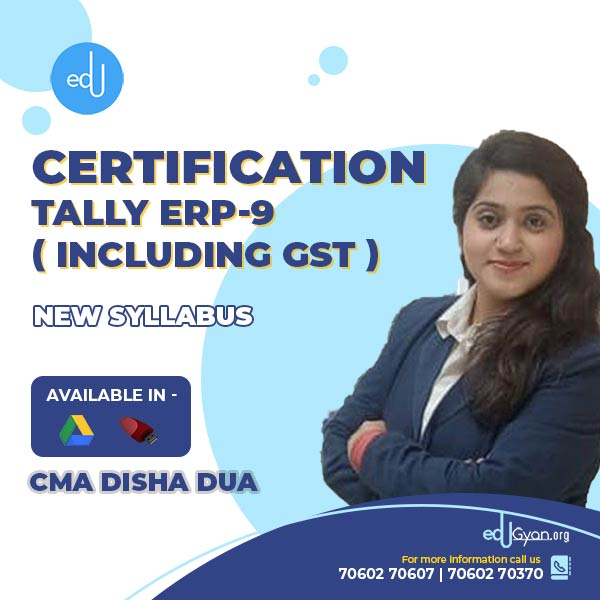 Tally ERP-9 (Including GST) By CMA Disha Dua