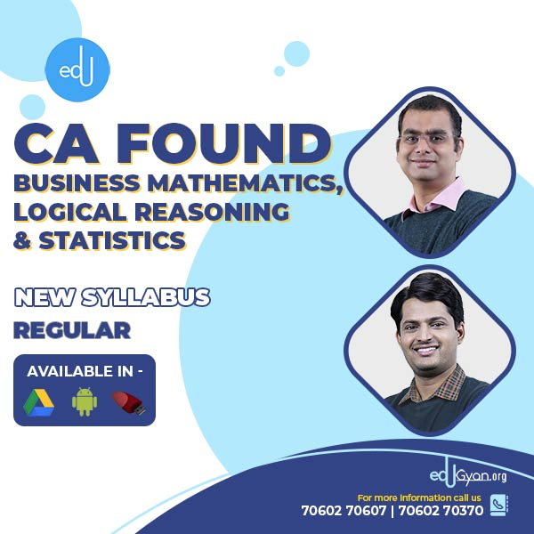 CA Foundation Business Mathematics, Logical Reasoning & Statistics By Pavan & Sriram