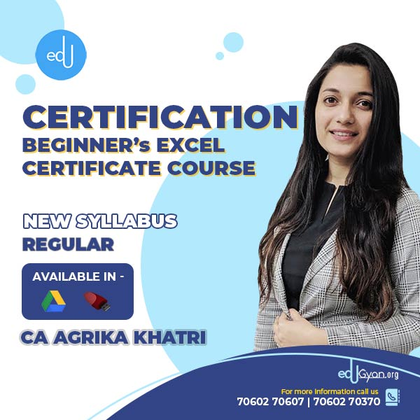 Beginner's Excel Certificate Course By CA Agrika Khatri