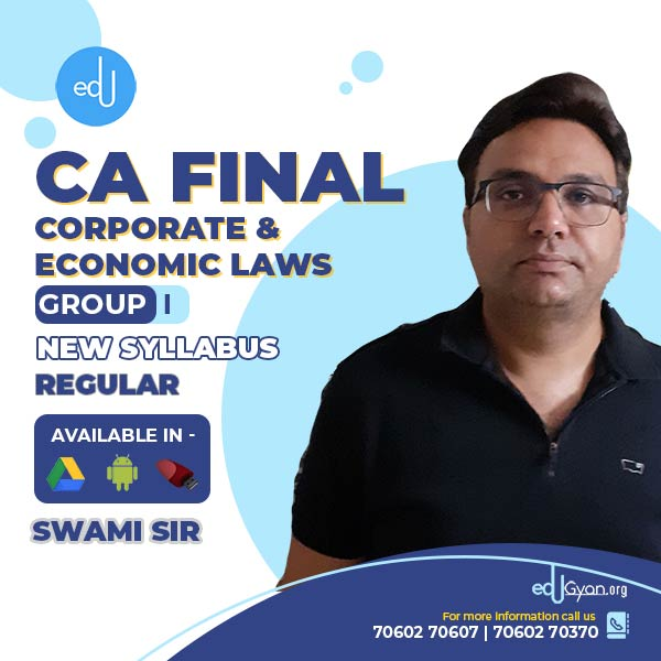 CA Final Corporate & Economic Laws By Swami Sir