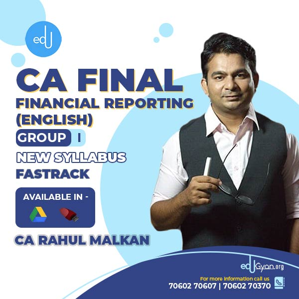 CA Final Financial Reporting Fast Track By CA Rahul Malkan (