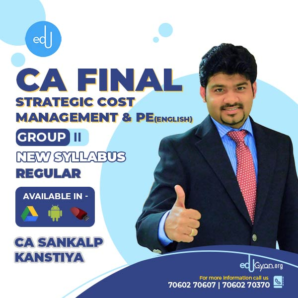 CA Final Strategic Cost Management & PE By CA Sankalp Kanstiya (English)