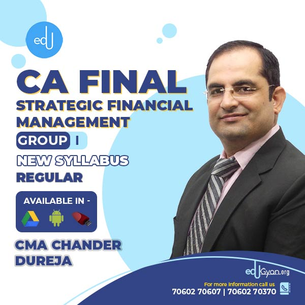 CA Final Strategic Financial Management By CMA Chander Dureja