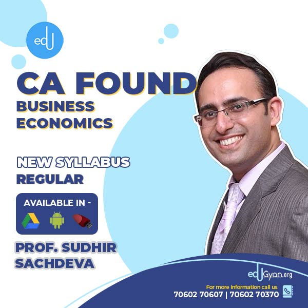 CA Foundation Business Economics Only By Prof Sudhir Sachdeva