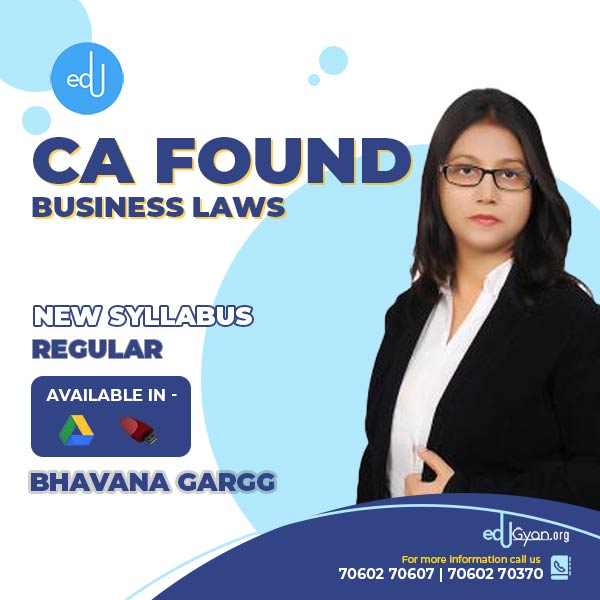 CA Foundation Business Laws Only By Bhavana Gargg