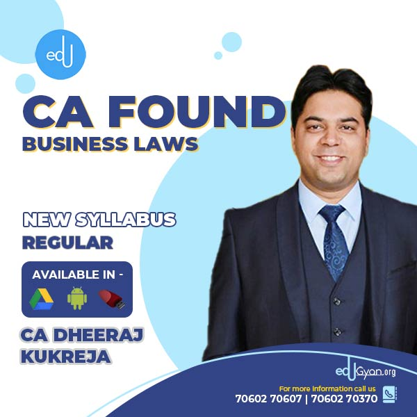 CA Foundation Business Laws Only By CA Dheeraj Kukreja