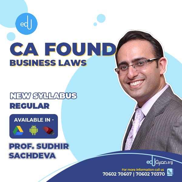 CA Foundation Business Laws Only By Prof Sudhir Sachdeva