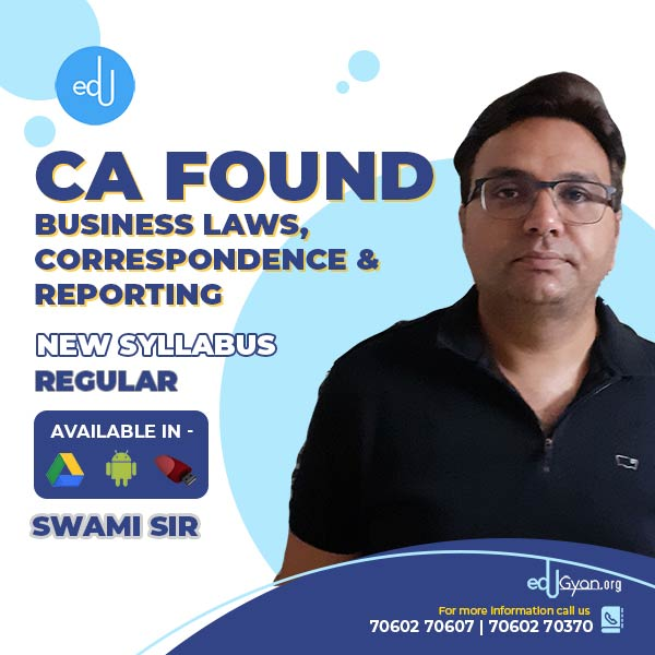 CA Foundation Business Laws & Correspondence By Swami Sir