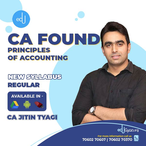 CA Foundation Principles of Accounting By CA Jitin Tyagi