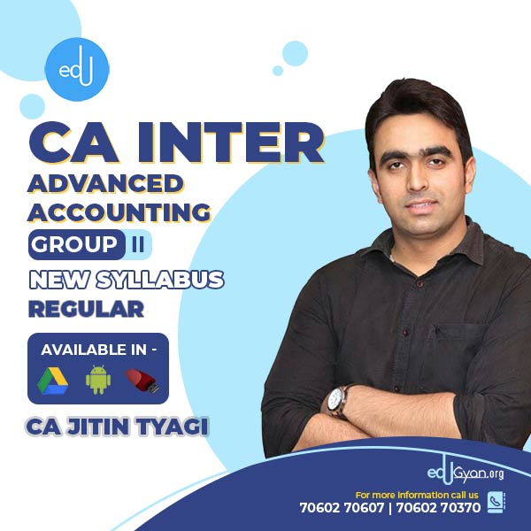 CA Inter Advanced Accounting By CA Jitin Tyagi