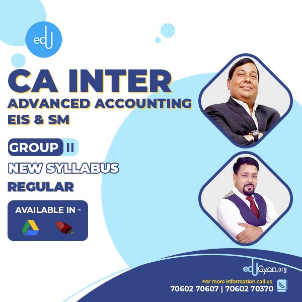 CA Inter Advanced Accounting & EIS-SM Combo By CA Parveen Jindal & Om Trivedi