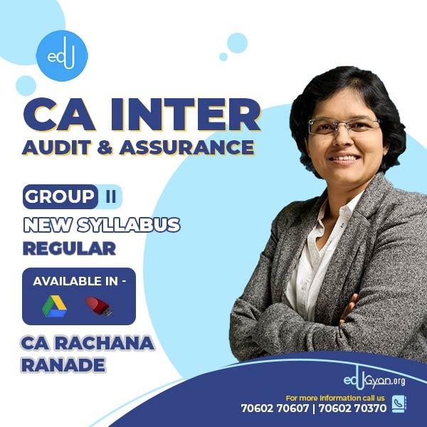 CA Inter Audit & Assurance By CA Rachana Ranade