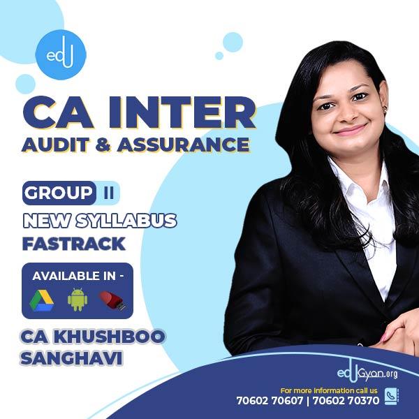 CA Inter Audit & Assurance Fast Track By CA Khushboo Sanghavi