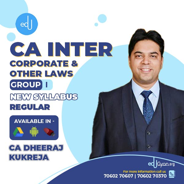 CA Inter Corporate & Other Laws By CA Dheeraj Kukreja