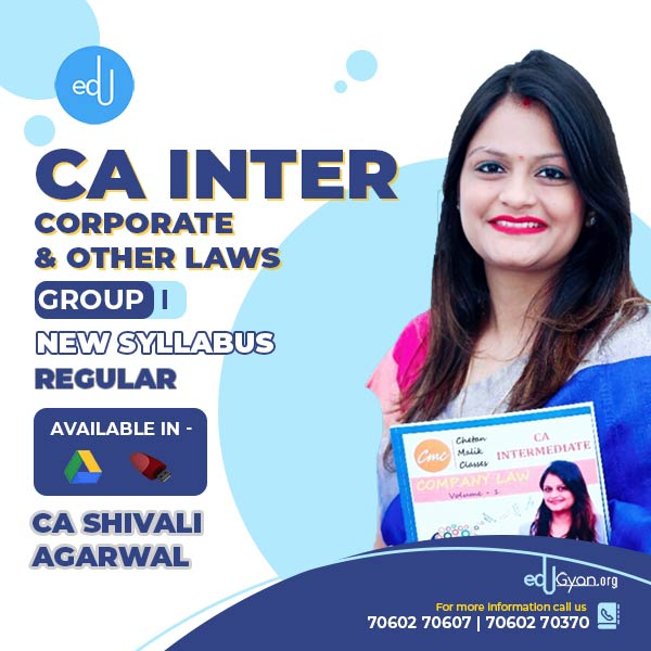 CA Inter Corporate & Other Laws By CA Shivali Agarwal