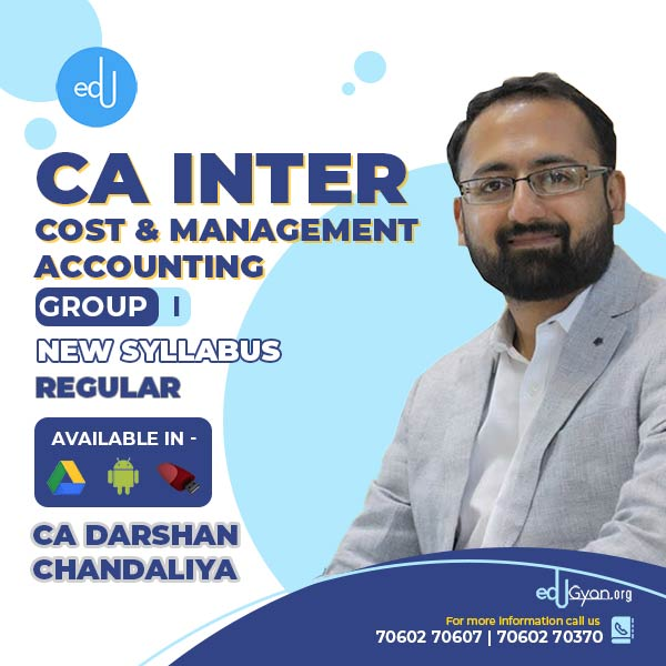 CA Inter Cost & Management Accounting By CA Darshan Chandaliya