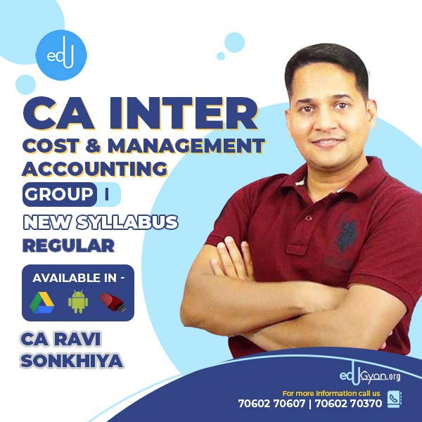 CA Inter Cost & Management Accounting By CA Ravi Sonkhiya