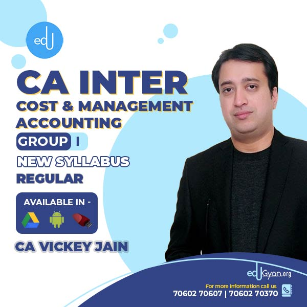 CA Inter Cost & Management Accounting By CA Vickey Jain