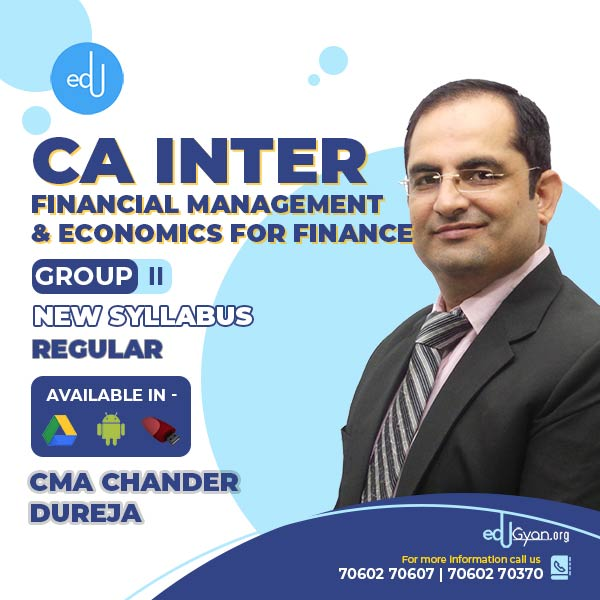 CA Inter Fin. Management & Eco for Finance By CMA Chander Dureja