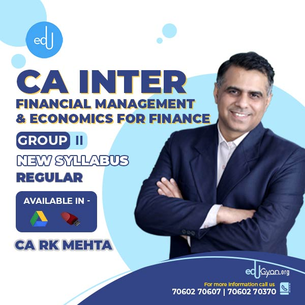 CA Inter Fin. Management & Eco. For Finance By CA RK Mehta