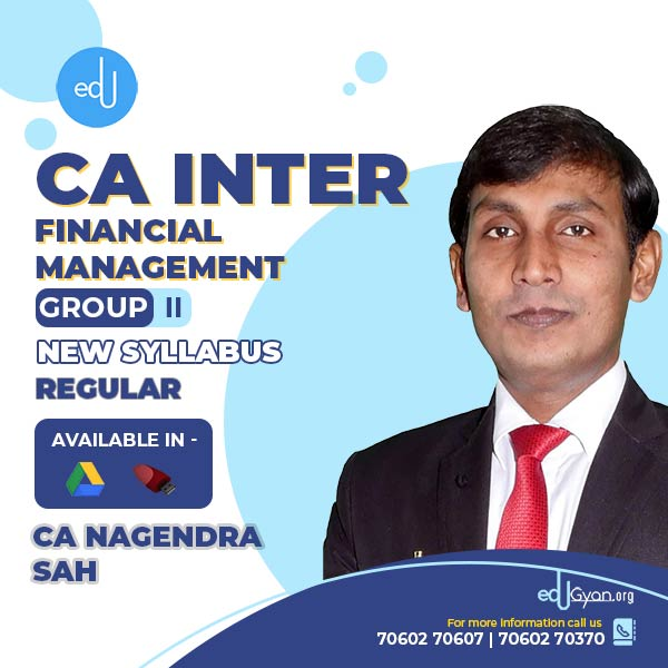 CA Inter Financial Management By CA Nagendra Sah