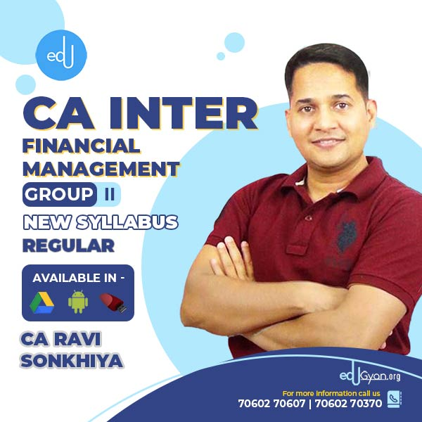 CA Inter Financial Management By CA Ravi Sonkhiya