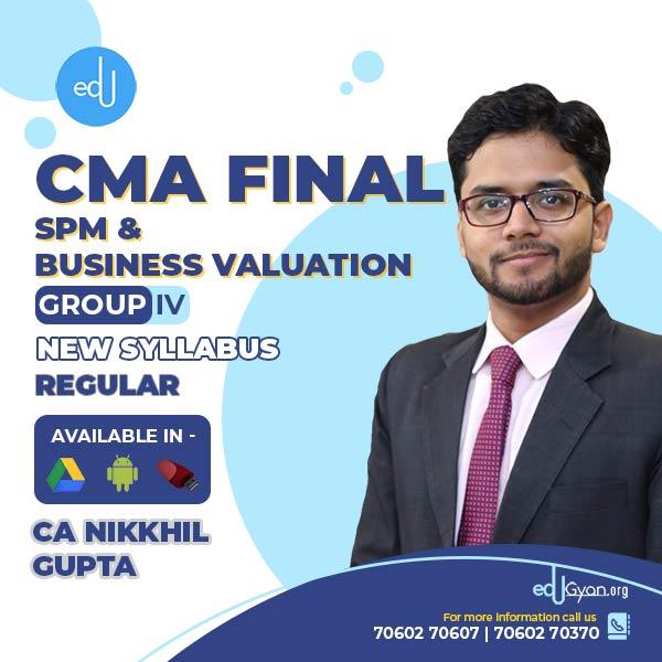 CMA Final SPM & Business Valuation By CA Nikkhil Gupta